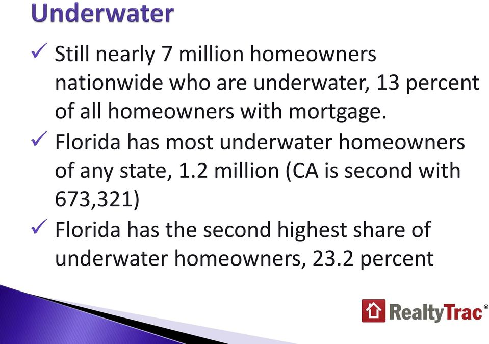 Florida has most underwater homeowners of any state, 1.
