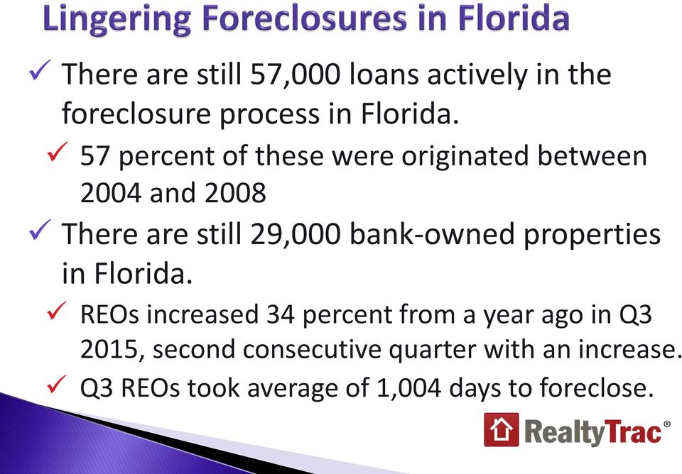 bank-owned properties in Florida.