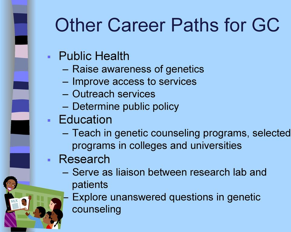 counseling programs, selected programs in colleges and universities Research Serve as