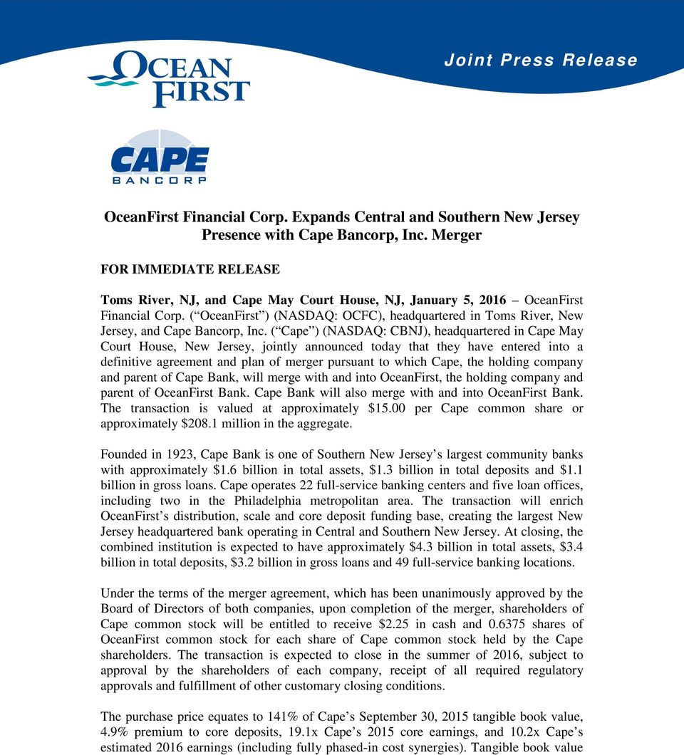 ( OceanFirst ) (NASDAQ: OCFC), headquartered in Toms River, New Jersey, and Cape Bancorp, Inc.