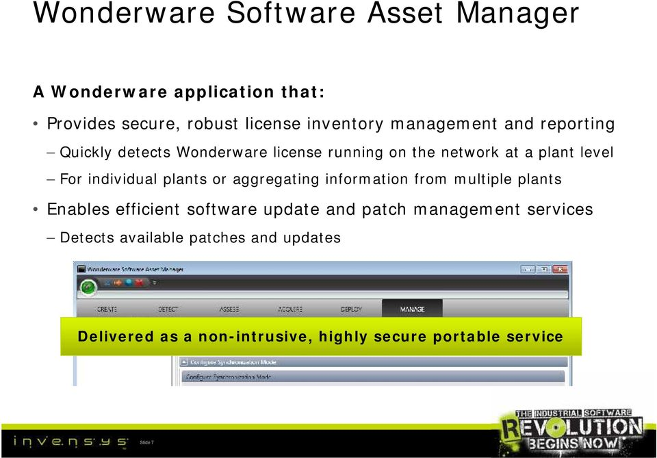 individual plants or aggregating information from multiple plants Enables efficient software update and patch