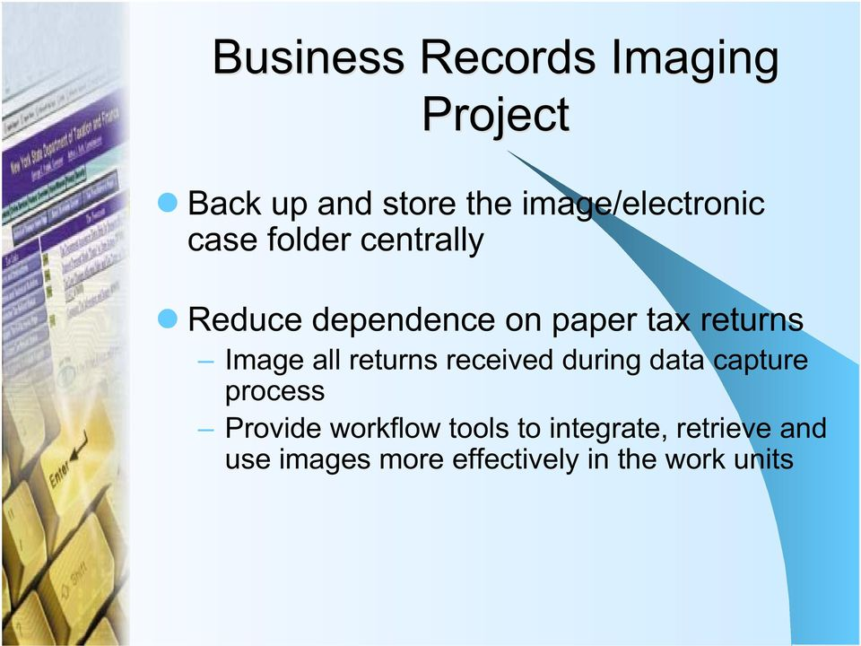 returns Image all returns received during data capture process Provide