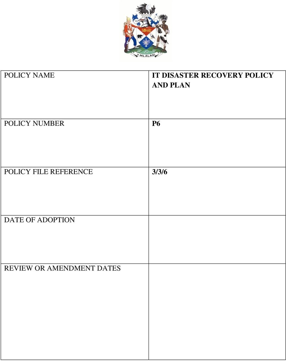 POLICY FILE REFERENCE 3/3/6 DATE