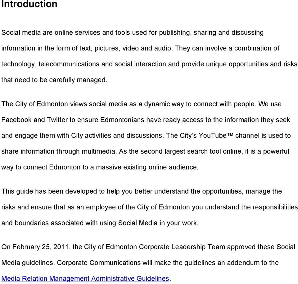 The City of Edmonton views social media as a dynamic way to connect with people.
