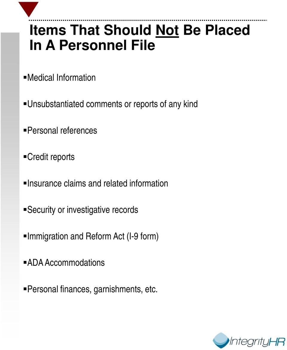 reports Insurance claims and related information Security or investigative