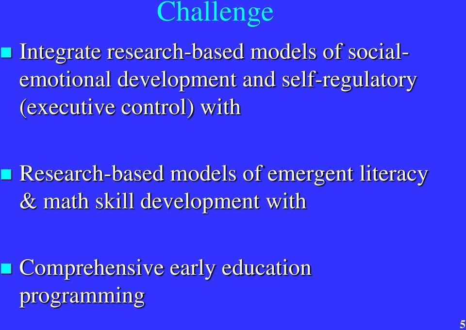 control) with Research-based models of emergent literacy &