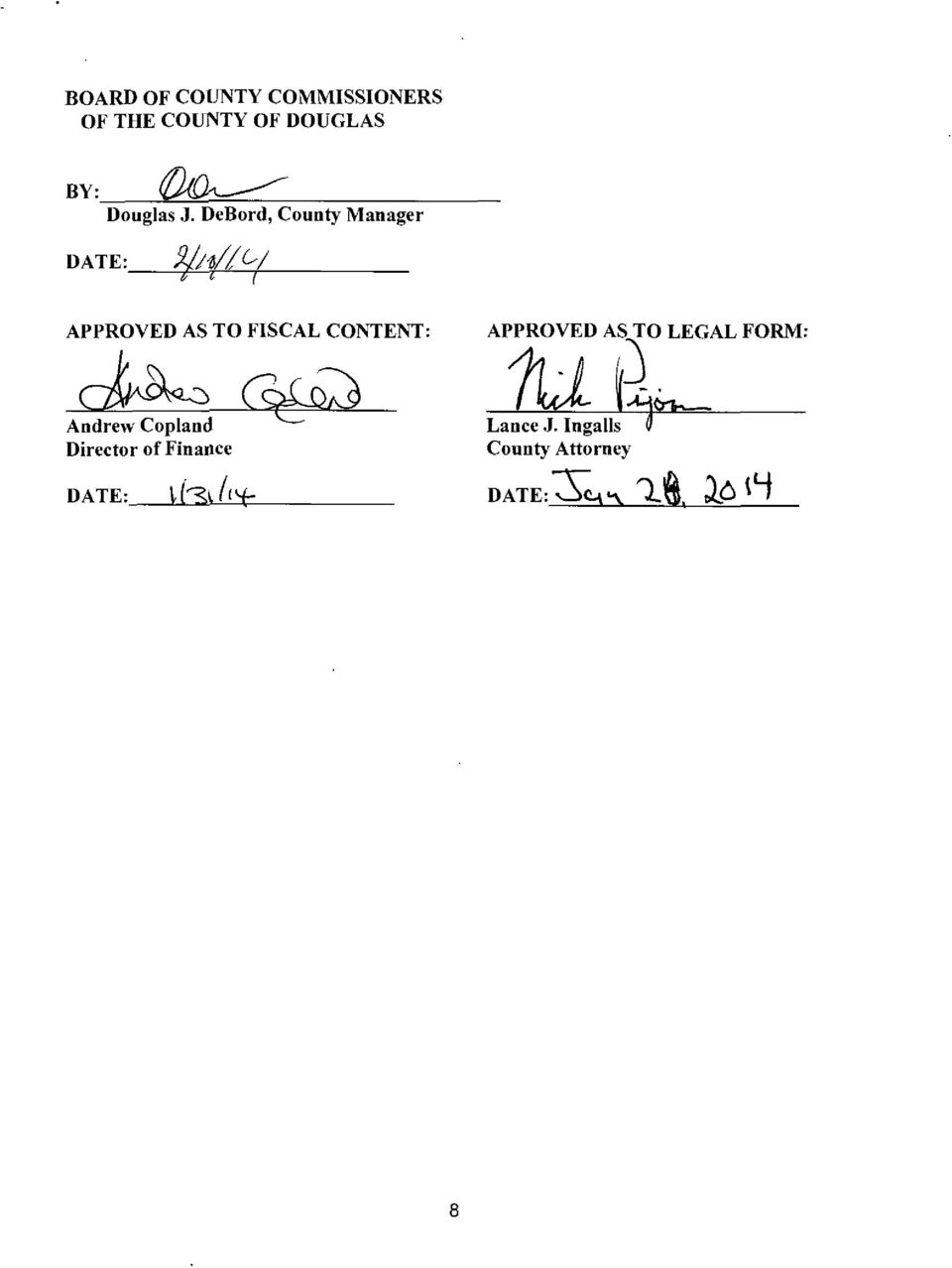 DeBord, County Manager DATE: APPROVED AS TO FISCAL CONTENT: