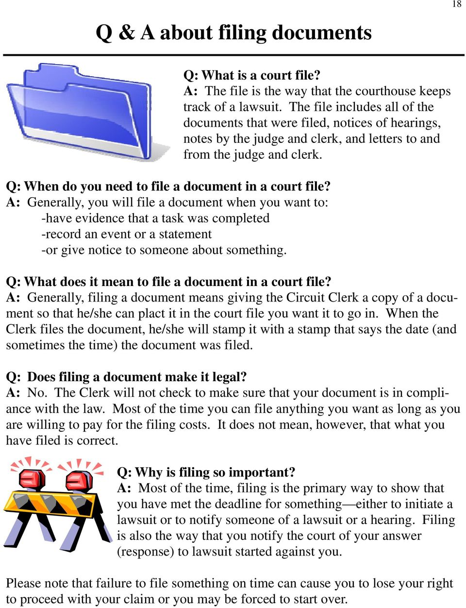 Q: When do you need to file a document in a court file?