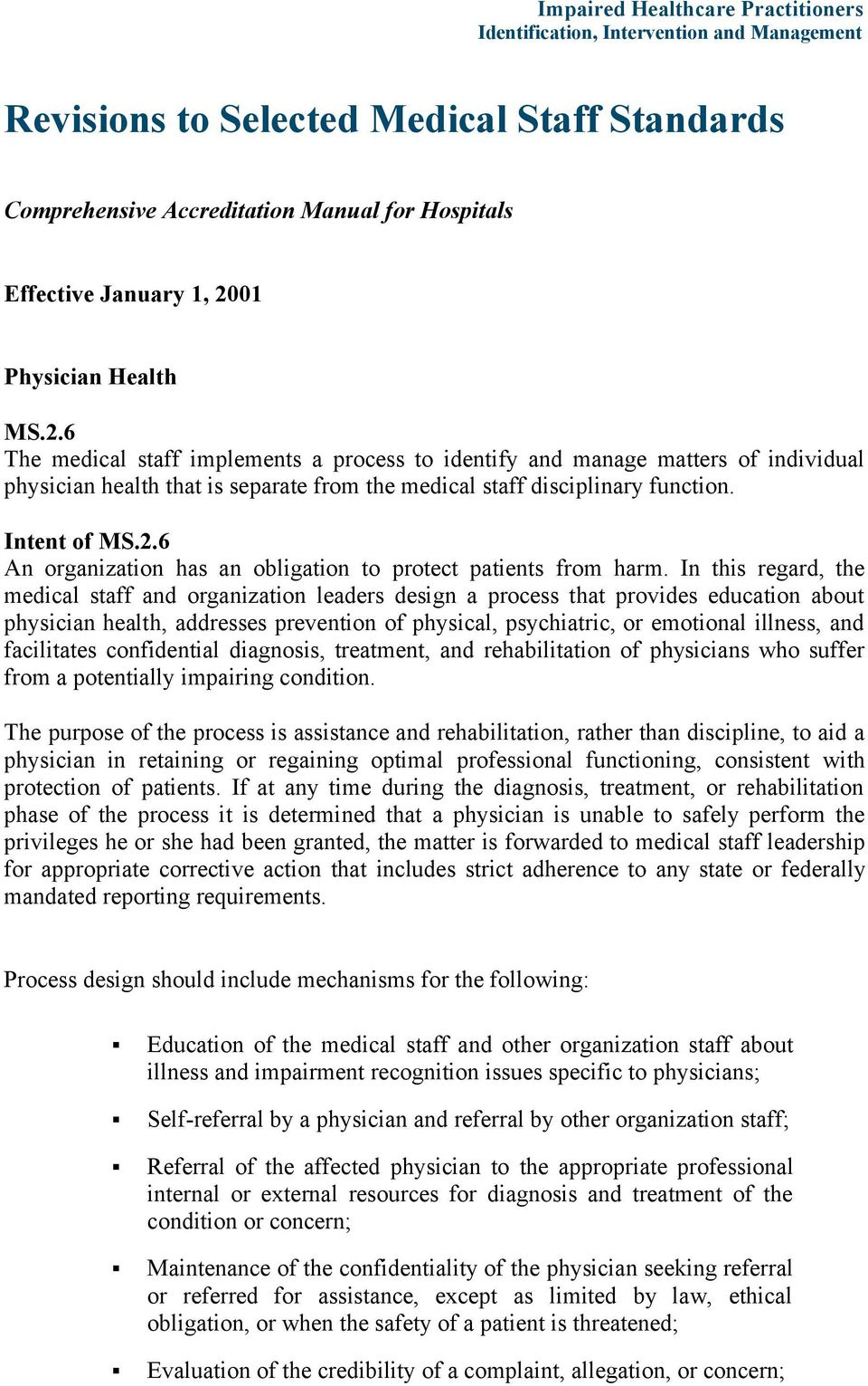 Intent of MS.2.6 An organization has an obligation to protect patients from harm.