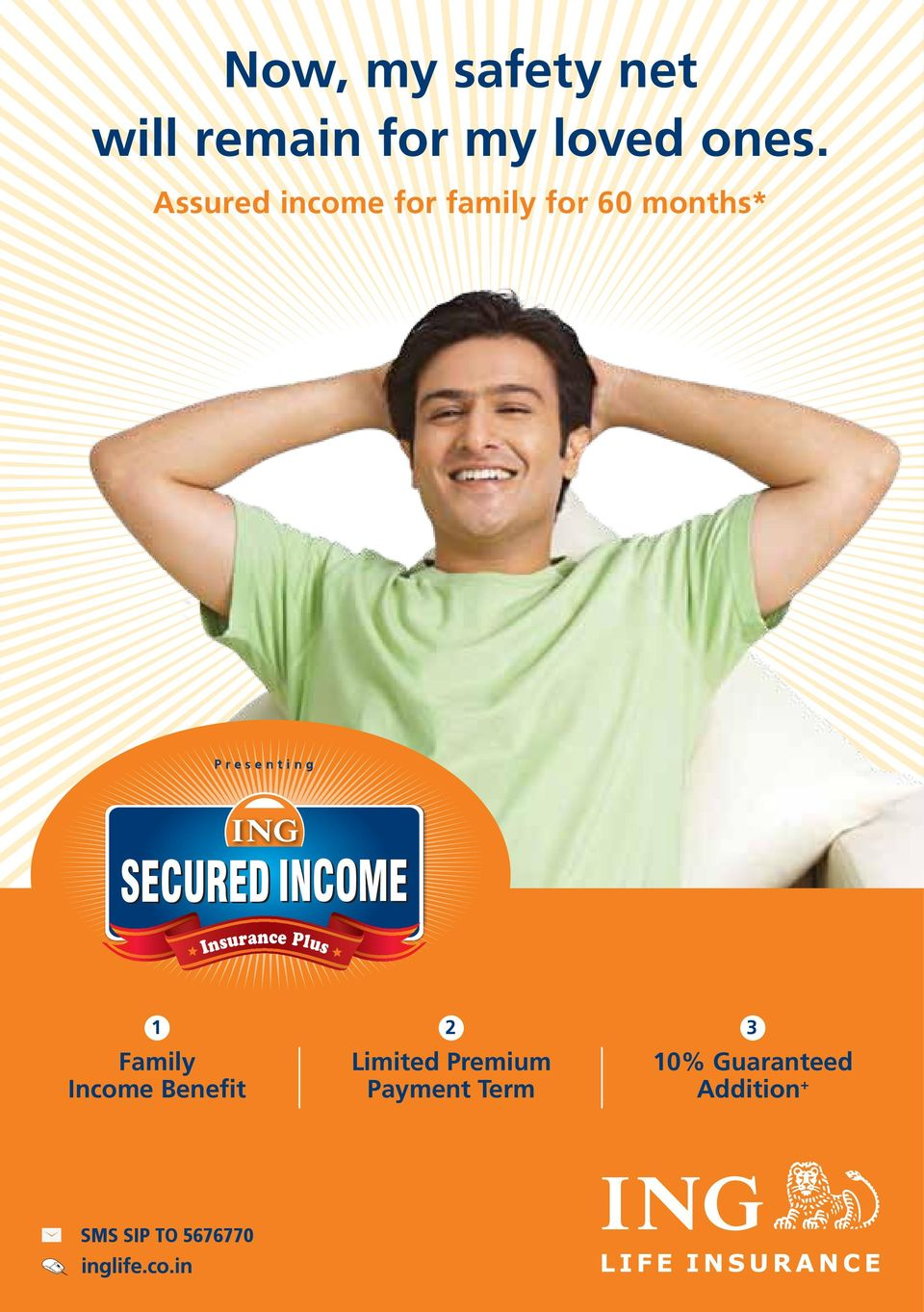 months* SECURED INCOME Insurance Plus 1 2 3 Family Income Benefit Limited