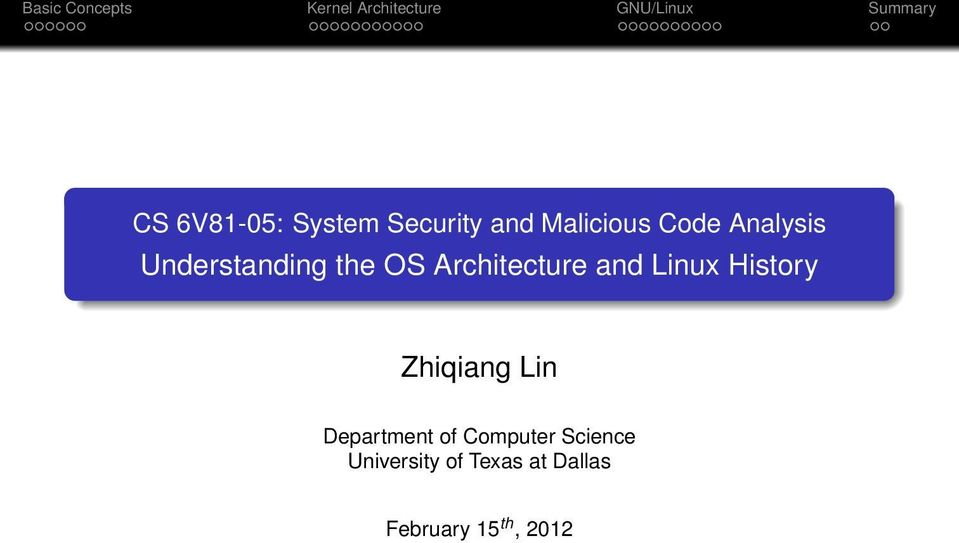 Linux History Zhiqiang Lin Department of Computer