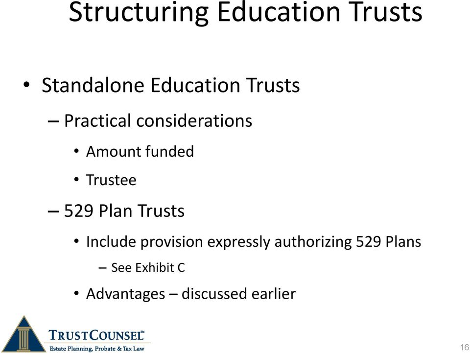 529 Plan Trusts Include provision expressly