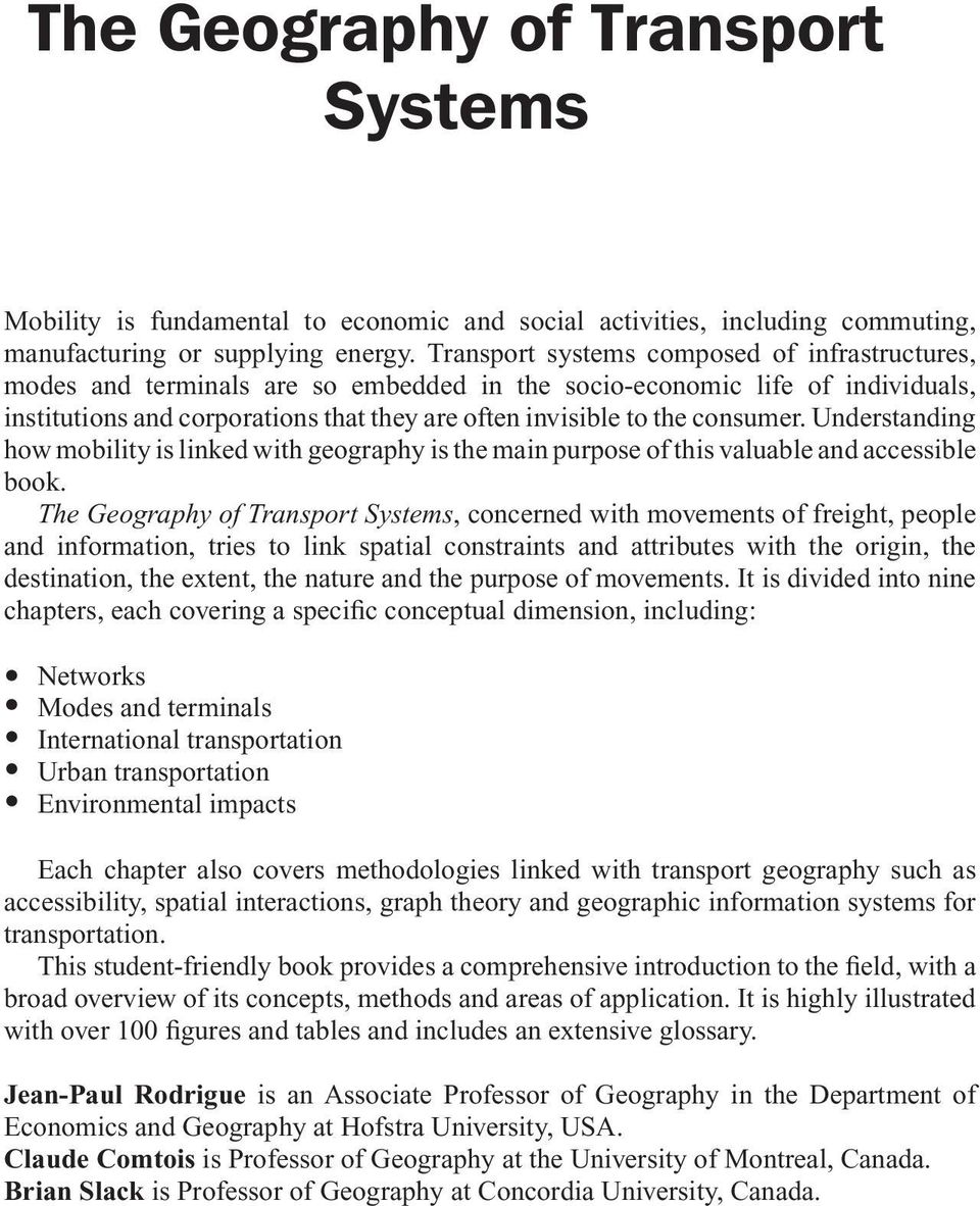 consumer. Understanding how mobility is linked with geography is the main purpose of this valuable and accessible book.