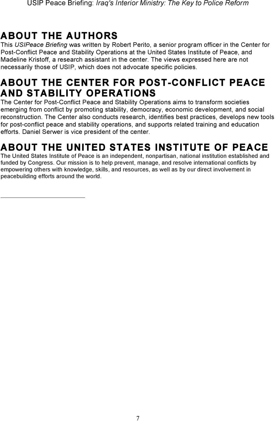 ABOUT THE CENTER FOR POST-CONFLICT PEACE AND STABILITY OPERATIONS The Center for Post-Conflict Peace and Stability Operations aims to transform societies emerging from conflict by promoting