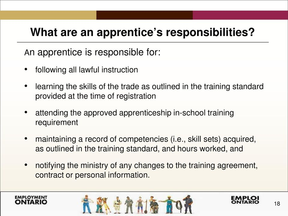 standard provided at the time of registration attending the approved apprenticeship in-school training requirement maintaining a