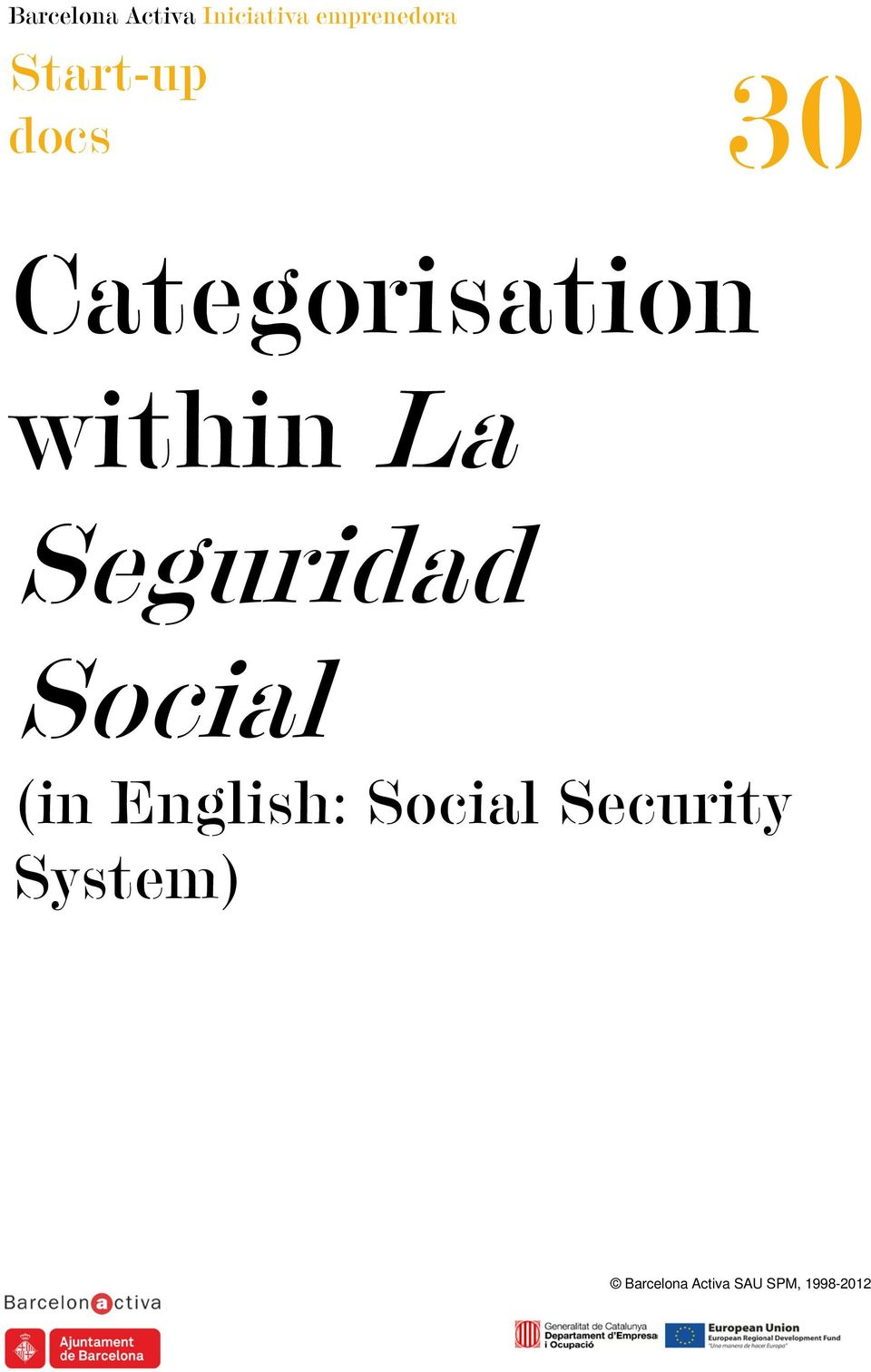 English: Social Security System)