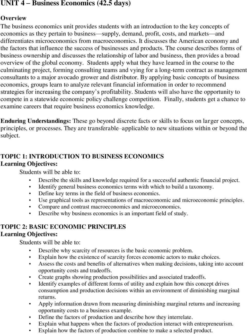 differentiates microeconomics from macroeconomics. It discusses the American economy and the factors that influence the success of businesses and products.