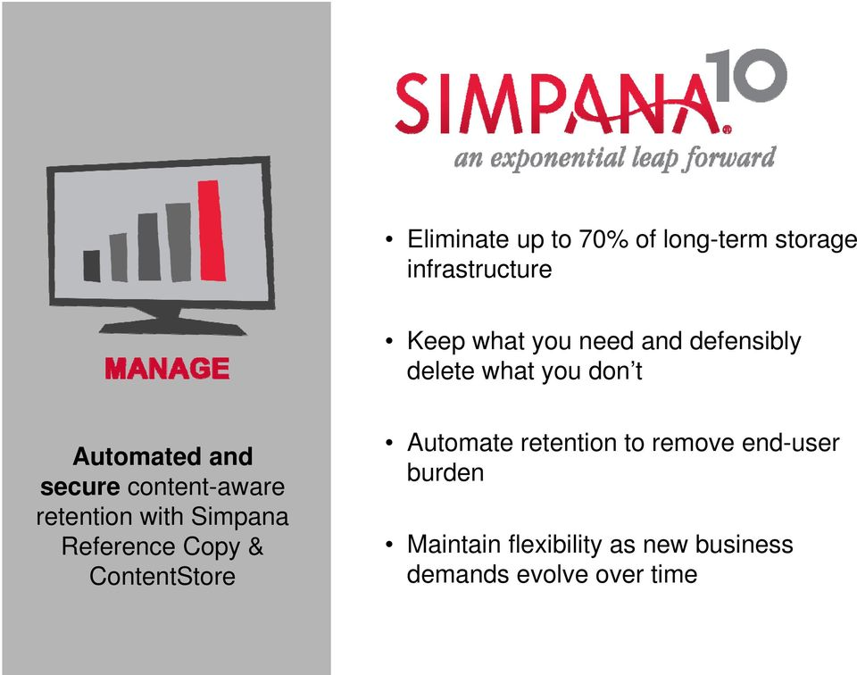 retention with Simpana Reference Copy & ContentStore Automate retention to