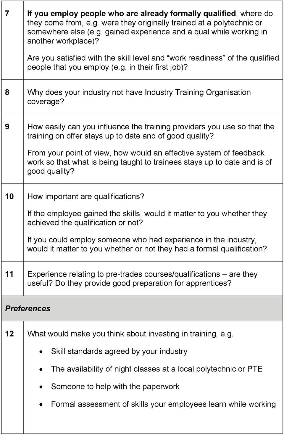 9 How easily can you influence the training providers you use so that the training on offer stays up to date and of good quality?