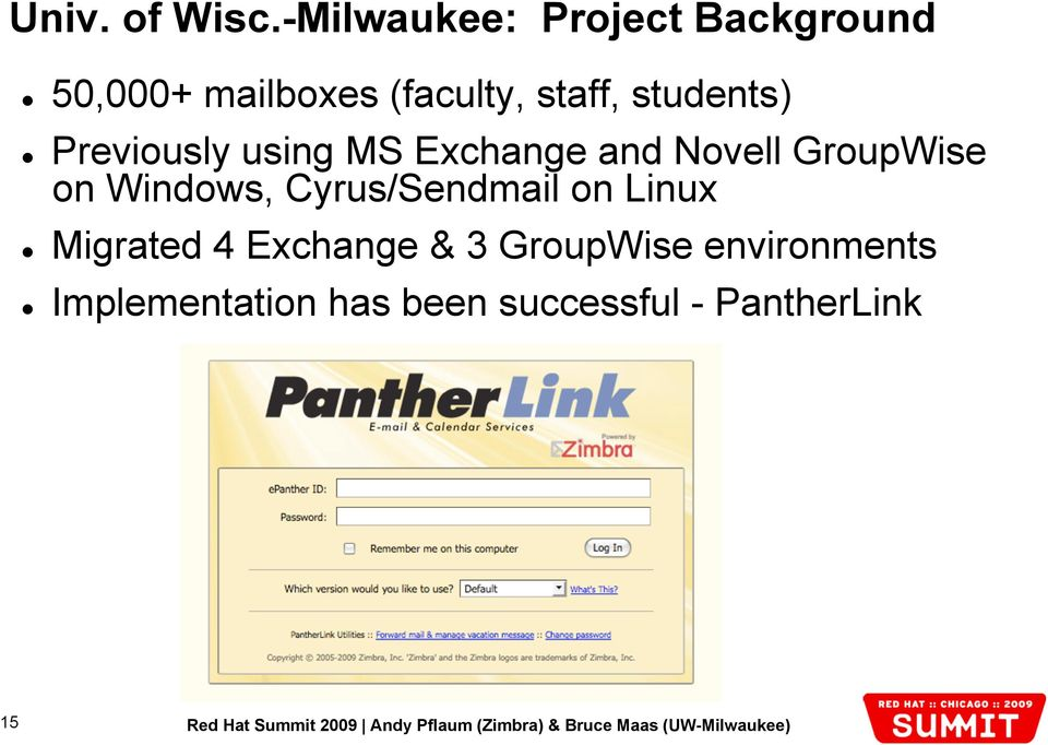 students) Previously using MS Exchange and Novell GroupWise on