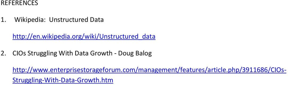 CIOs Struggling With Data Growth - Doug Balog http://www.