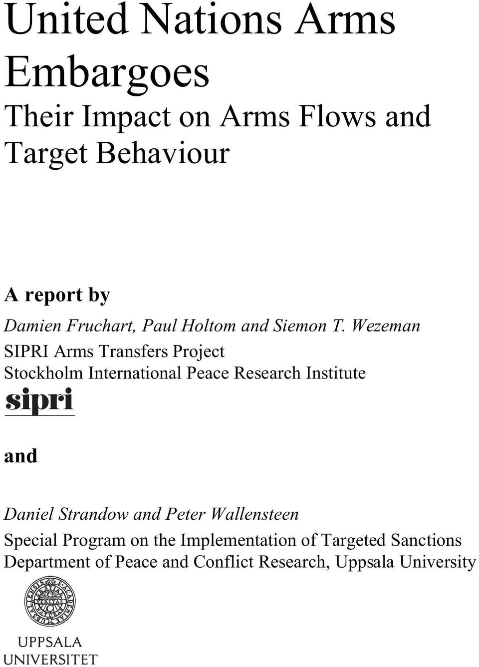 Wezeman SIPRI Arms Transfers Project Stockholm International Peace Research Institute and