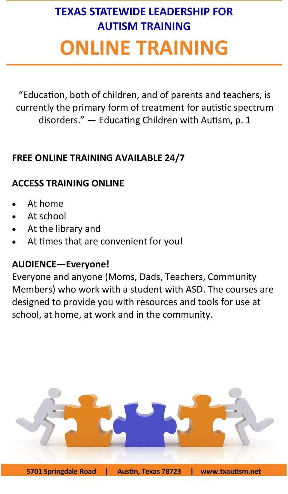 1 FREE ONLINE TRAINING AVAILABLE 24/7 ACCESS TRAINING ONLINE At home At school At the library and At times that are convenient for you! AUDIENCE Everyone!