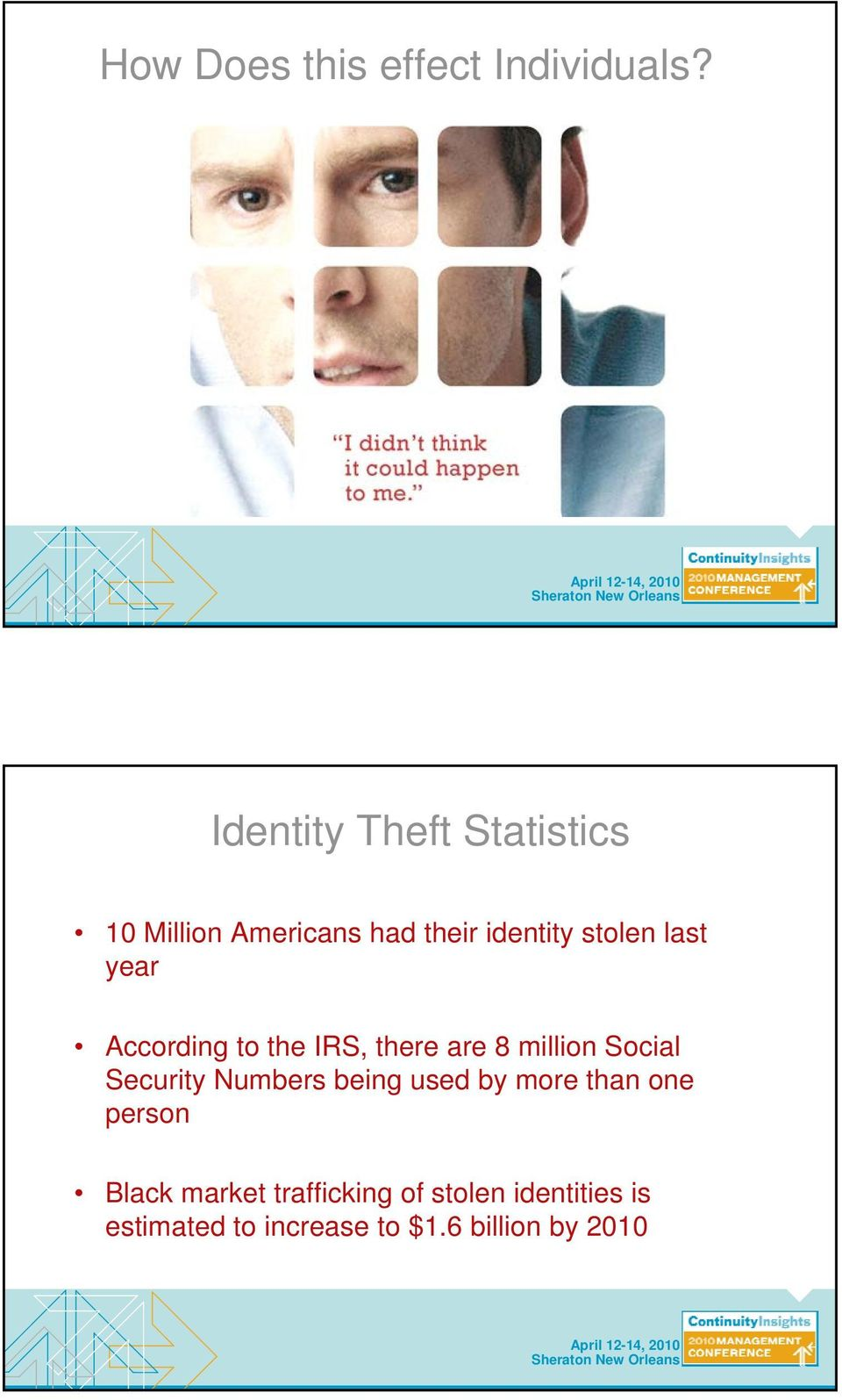 year According to the IRS, there are 8 million Social Security Numbers being
