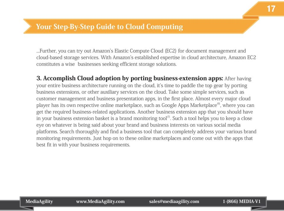 Accomplish Cloud adoption by porting business-extension apps: After having your entire business architecture running on the cloud, it s time to paddle the top gear by porting business extensions, or