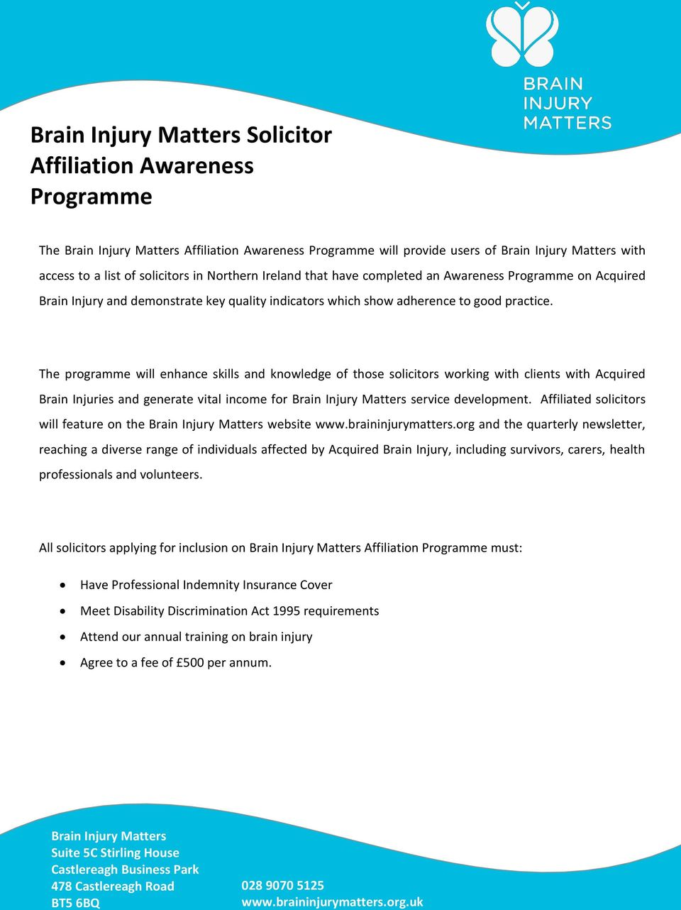 Affiliated solicitors will feature on the website www.braininjurymatters.