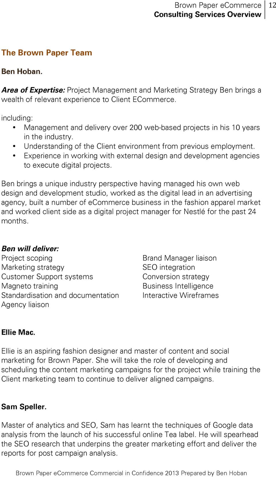 Experience in working with external design and development agencies to execute digital projects.