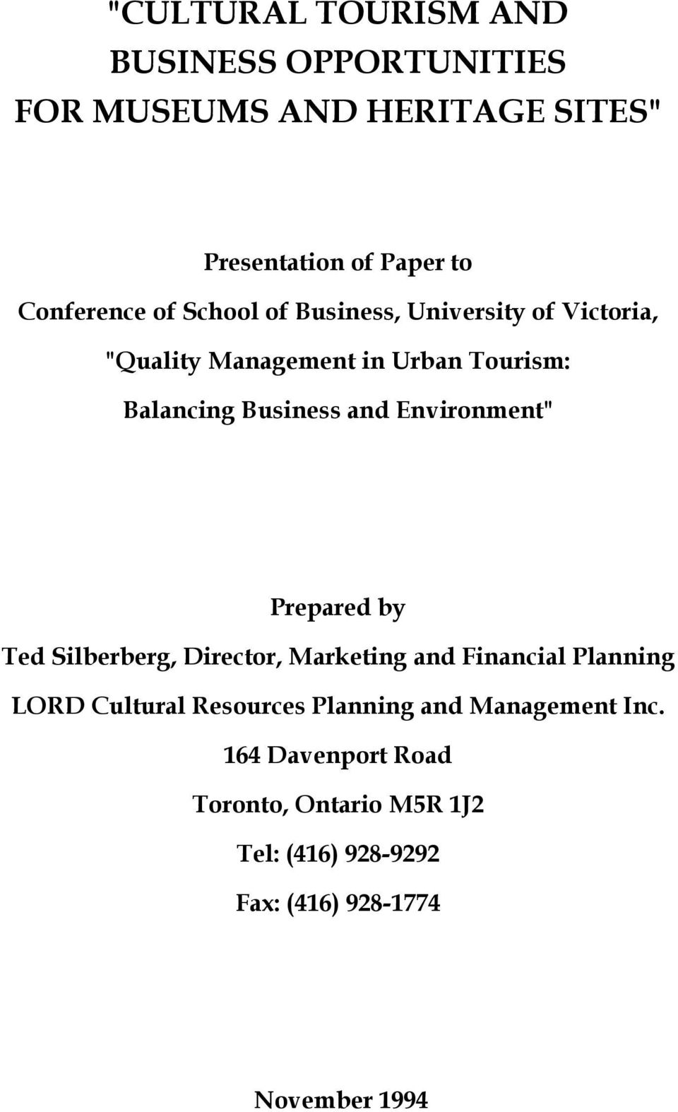 "Environment"" Prepared by Ted Silberberg, Director, Marketing and Financial Planning LORD Cultural Resources"