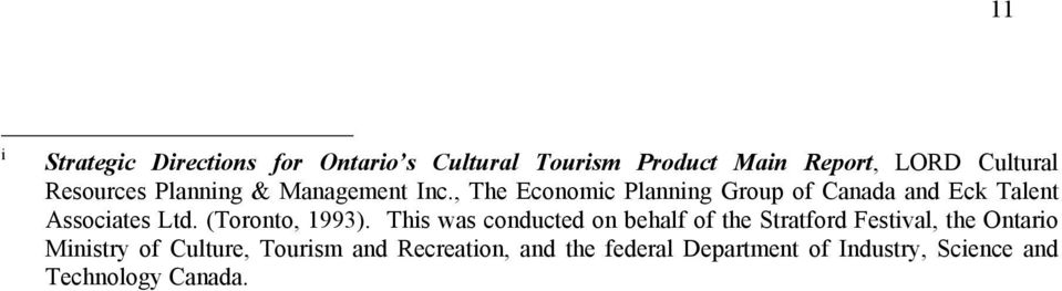 , The Economic Planning Group of Canada and Eck Talent Associates Ltd. (Toronto, 1993).