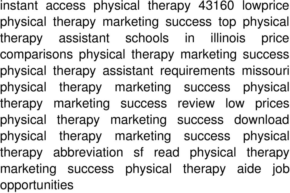 assistant requirements missouri therapy marketing success review low prices physical therapy marketing