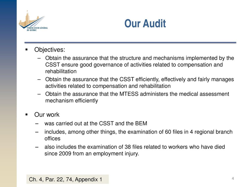 that the MTESS administers the medical assessment mechanism efficiently Our work was carried out at the CSST and the BEM includes, among other things, the examination of