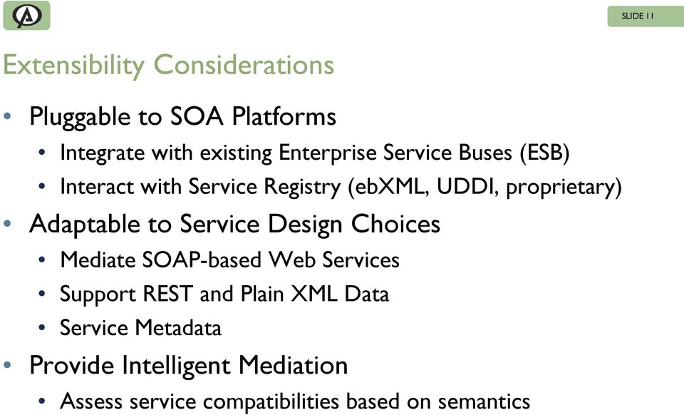 Adaptable to Design Choices Mediate SOAP-based Web s Support REST and Plain XML