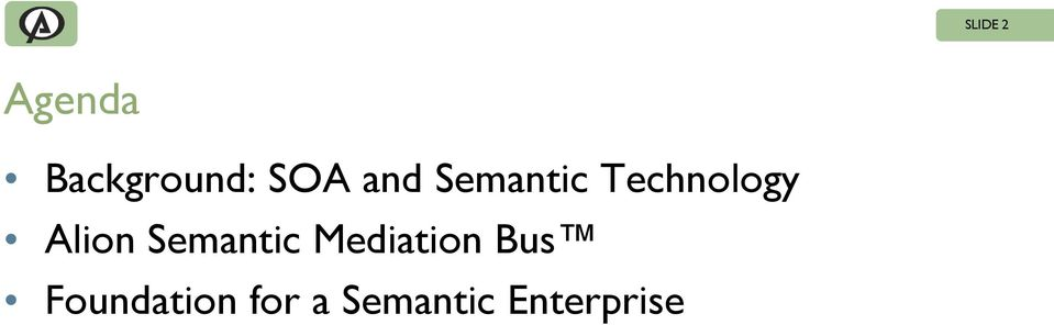 Alion Semantic Mediation Bus