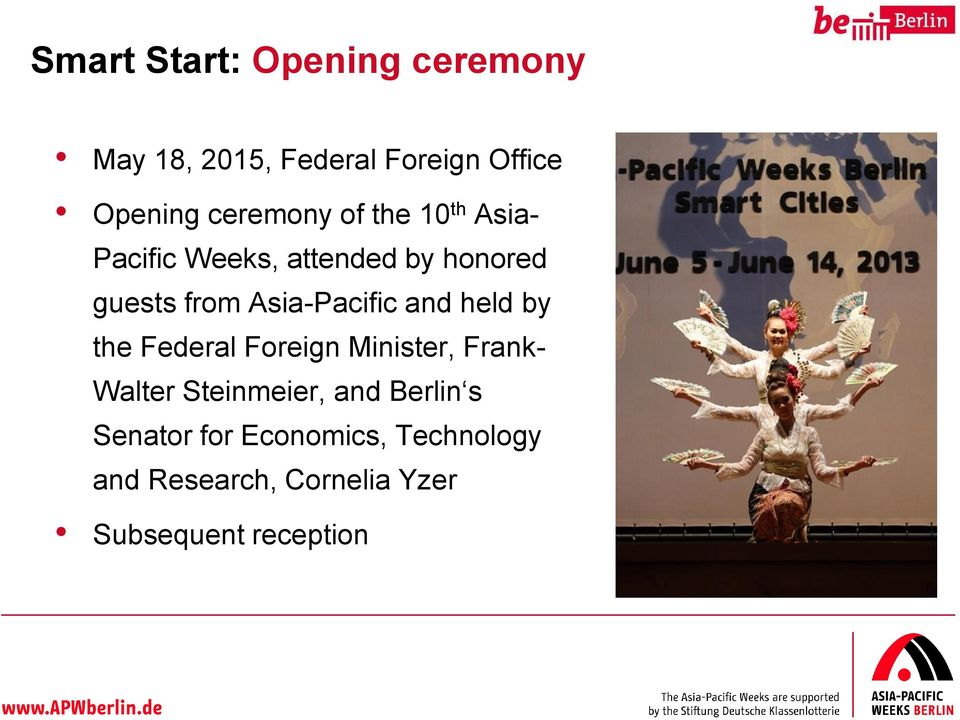 Asia-Pacific and held by the Federal Foreign Minister, Frank- Walter Steinmeier,