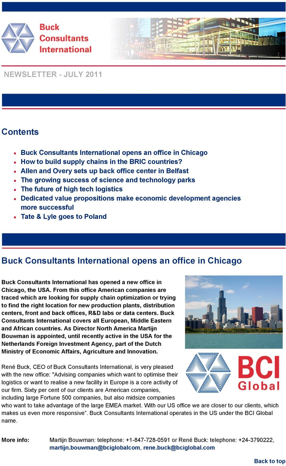 agencies more successful Tate & Lyle goes to Poland Buck Consultants International opens an office in Chicago Buck Consultants International has opened a new office in Chicago, the USA.