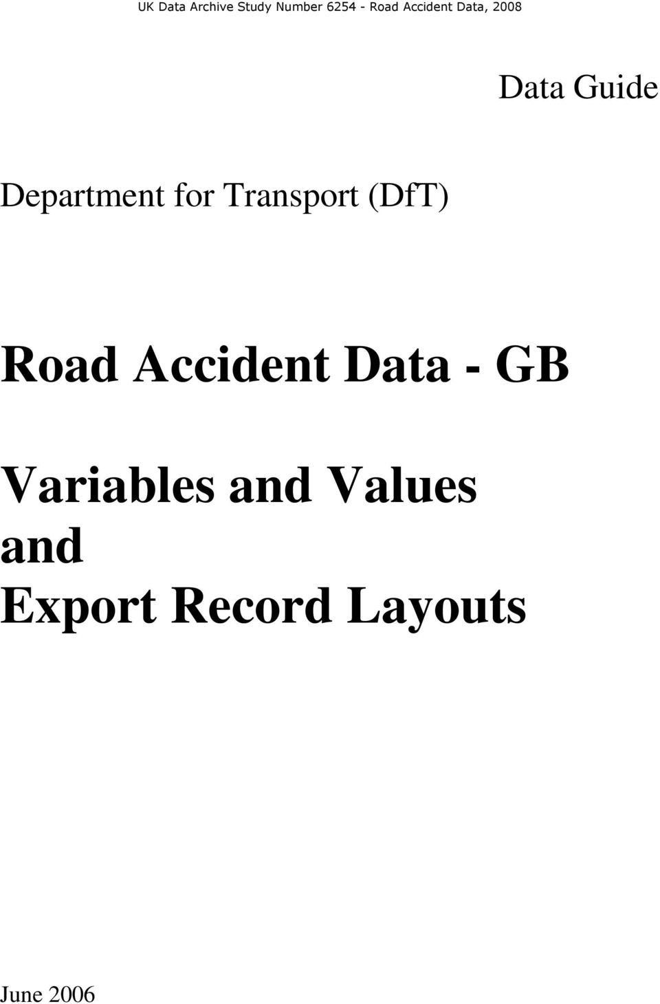 Transport (DfT) Road Accident Data - GB