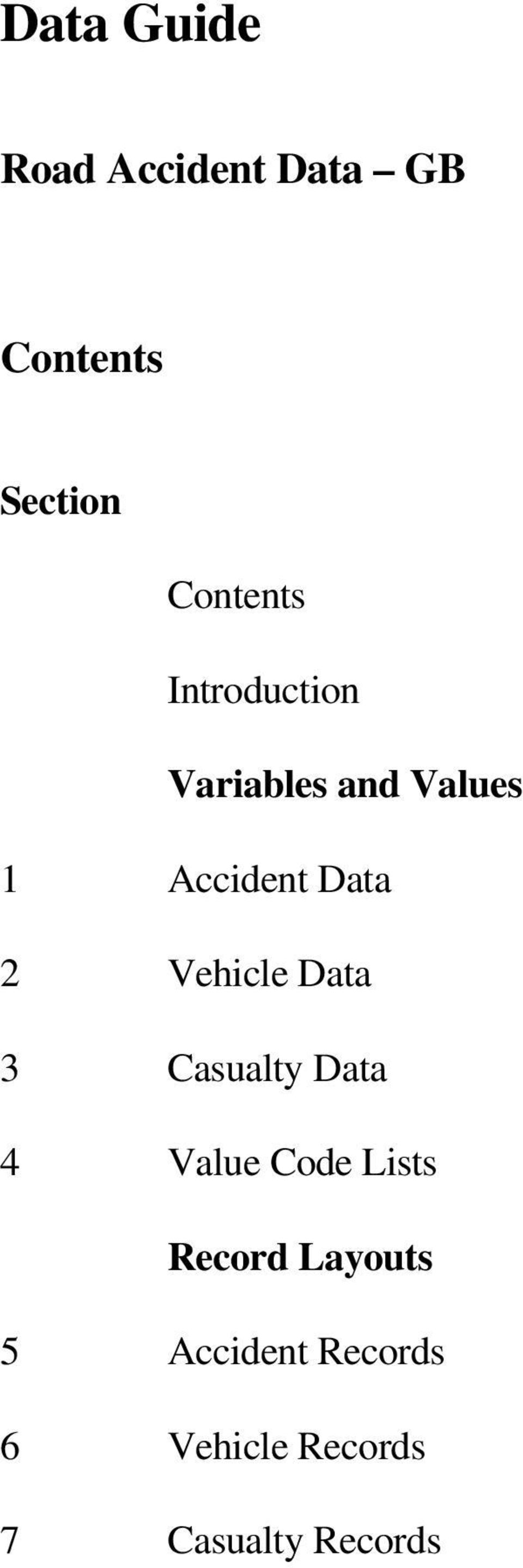 Data 2 Vehicle Data 3 Casualty Data 4 Value Code Lists