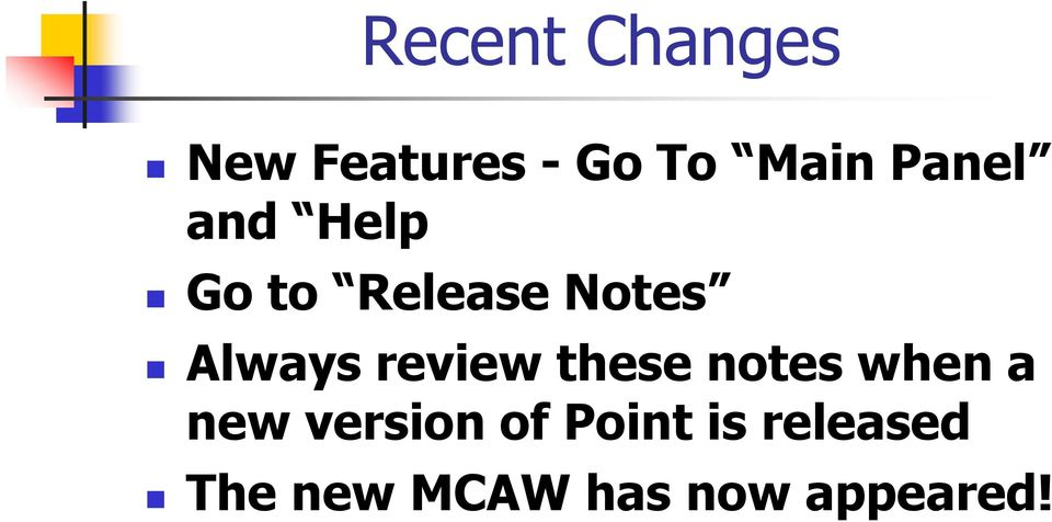 review these notes when a new version of