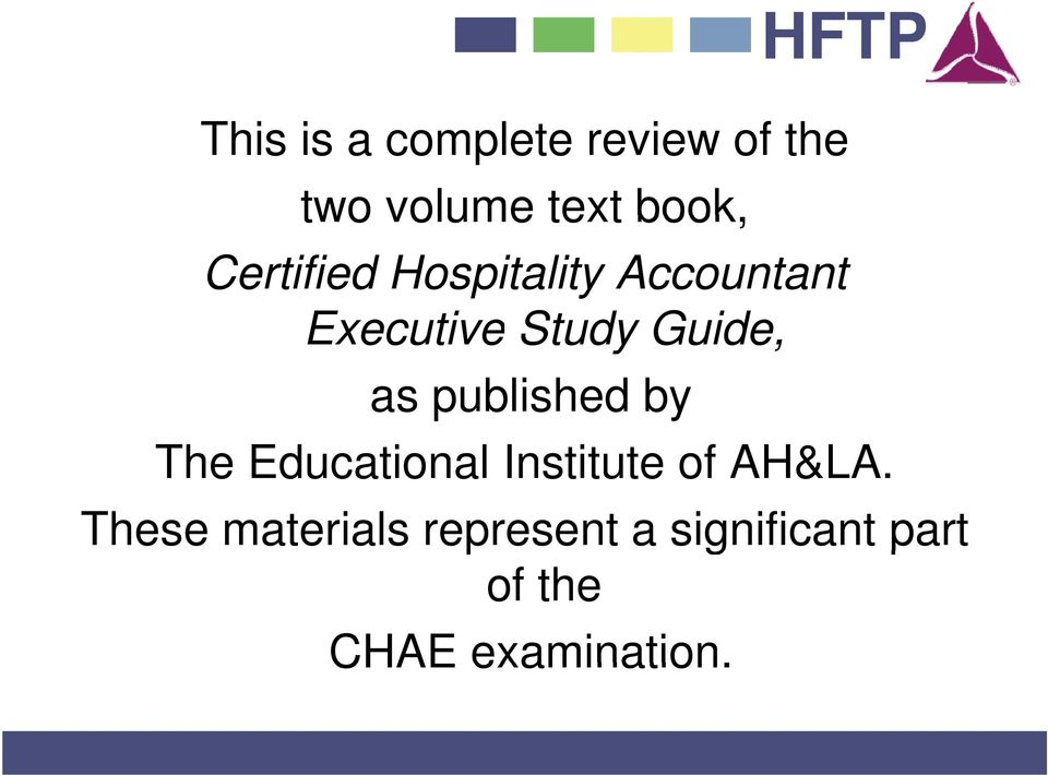 as published by The Educational Institute of AH&LA.