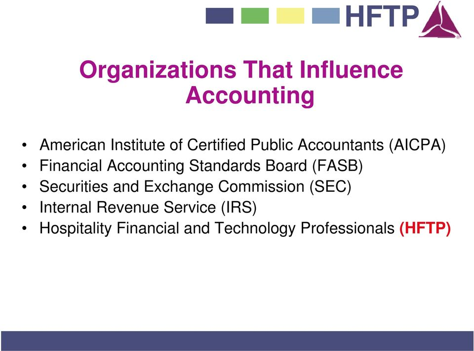 Financial Accounting Standards Board (FASB) Securities and Exchange Commission
