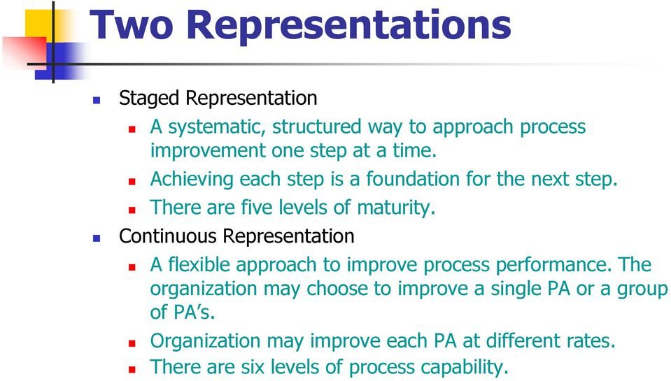 Continuous Representation A flexible approach to improve process performance.