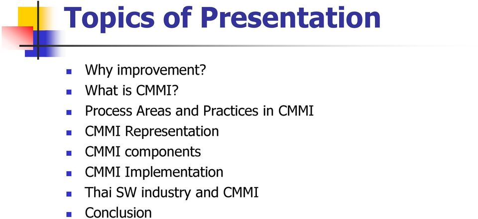 Process Areas and Practices in CMMI CMMI
