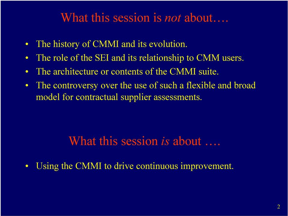 The architecture or contents of the CMMI suite.