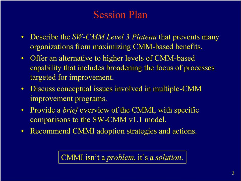 improvement. Discuss conceptual issues involved in multiple-cmm improvement programs.