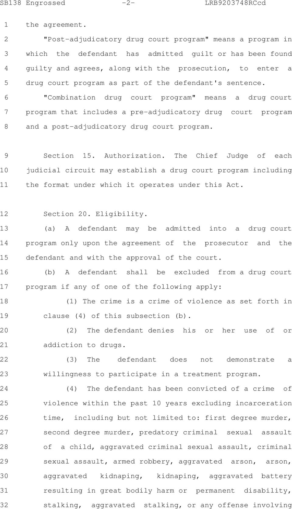 "as part of the defendant's sentence. 6 ""Combination drug court program"" means a drug court 7 program that includes a pre-adjudicatory drug court program 8 and a post-adjudicatory drug court program."