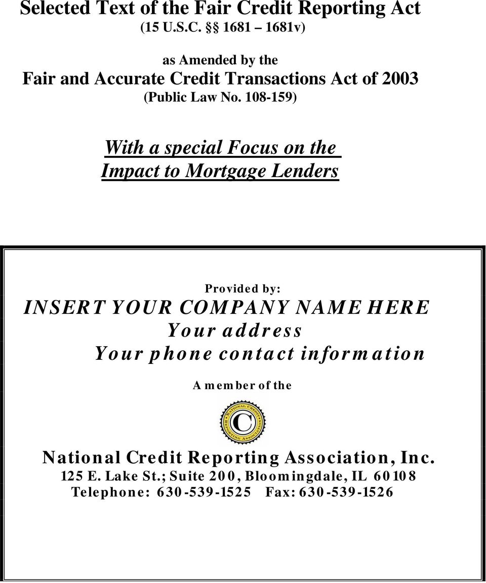 1681 1681v) as Amended by the Fair and Accurate Credit Transactions Act of 2003 (Public Law No.